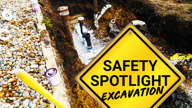 Safety Spotlight: Excavations