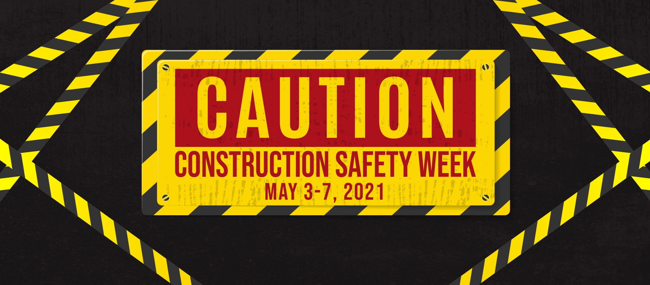 National Construction Safety Week